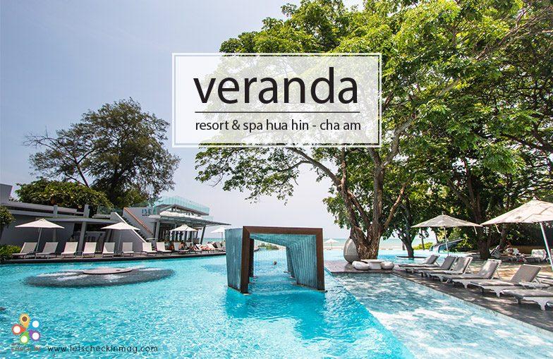 Veranda Resort Amp Spa Hua Hin Cha Am Let S Check In