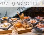 Breakfast @ SO Sofitel Hua Hin