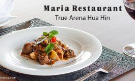 Maria Restaurant @ True Arena