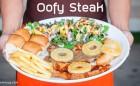 Oofy Steak