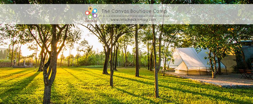 The Canvas Boutique Camp – บูติคแคมป์สุดเก๋ ณ สวนผึ้ง