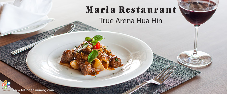 Maria Restaurant @ True Arena