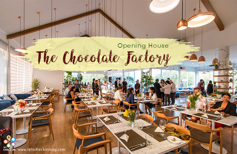 Opening House : The Chocolate Factory Hua Hin