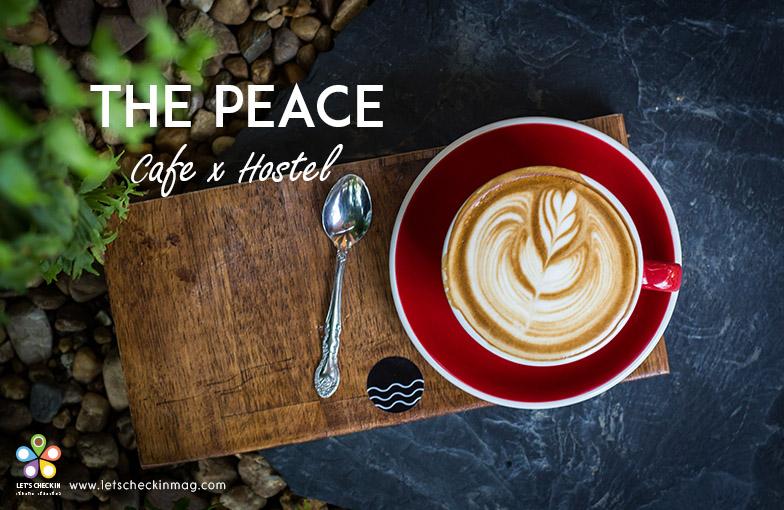 The Peace Cafe x Hostel