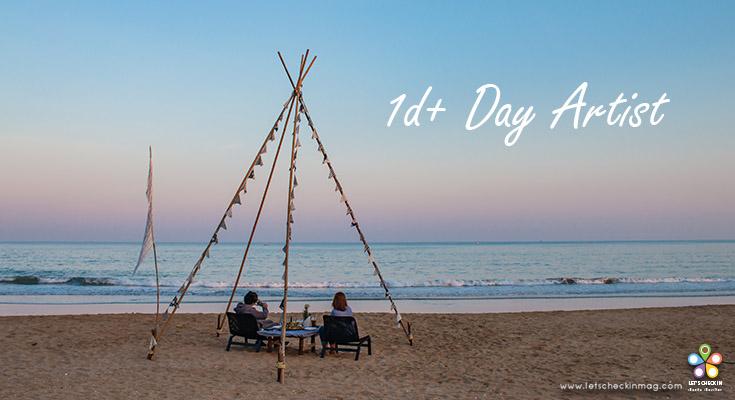 1d+ Day Artist บรรยากาศดีๆ ริมทะเล